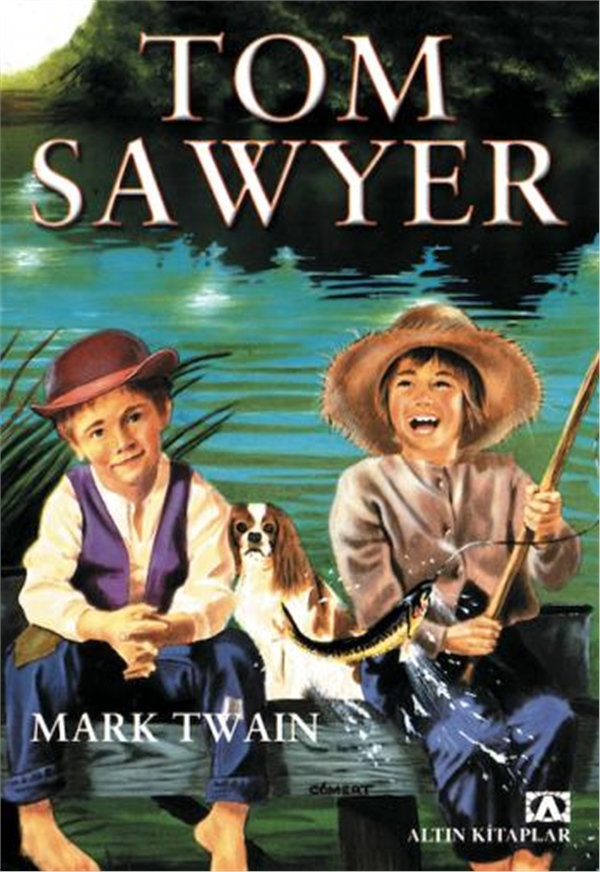 TOM SAWYER MARK TWAIN  ALTIN KİTAPLAR